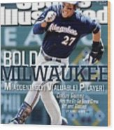 Bold Milwaukee Maddeningly Valuable Player Sports Illustrated Cover Wood Print