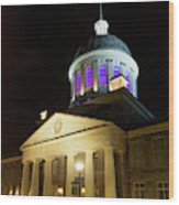 Bonsecours Market At Night In Old Montreal Wood Print