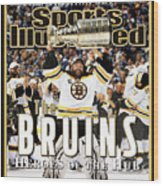 Boston Bruins, 2011 Nhl Stanley Cup Champions Sports Illustrated Cover Wood Print