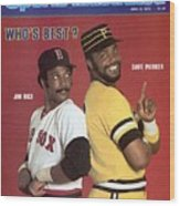 Boston Red Sox Jim Rice And Pittsburgh Pirates Dave Parker Sports Illustrated Cover Wood Print