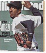 Boston Red Sox Pedro Martinez... Sports Illustrated Cover Wood Print
