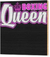 Boxing Queen Combat Martial Arts Training Wood Print