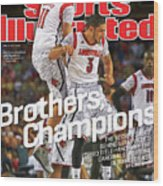 Brothers, Champions Louisville Wins National Championship Sports Illustrated Cover Wood Print