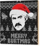 Burt Reynolds Christmas Shirt Wood Print