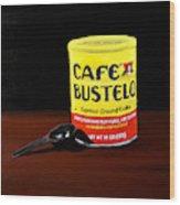 Cafe Bustelo Wood Print