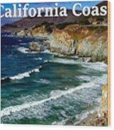 California Coast In Mendocino County Wood Print