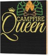 Campfire Queen Camping Caravan Camper Camp Tent Wood Print
