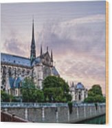 Cathedral Of Notre Dame From The Bridge - Paris France Wood Print