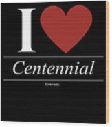 Centennial Colorado Co Coloradan Wood Print
