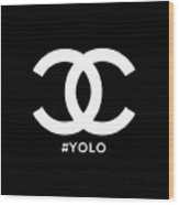 Chanel You Only Live Once Wood Print