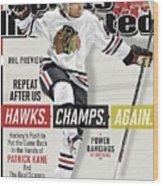 Chicago Blackhawks Patrick Kane, 2013-14 Nhl Hockey Season Sports Illustrated Cover Wood Print