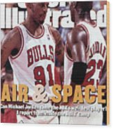 Chicago Bulls Dennis Rodman And Michael Jordan Sports Illustrated Cover Wood Print