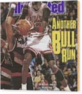Chicago Bulls Michael Jordan Sports Illustrated Cover Wood Print