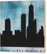 Chicago The Windy City Wood Print
