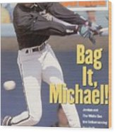 Chicago White Sox Michael Jordan... Sports Illustrated Cover Wood Print