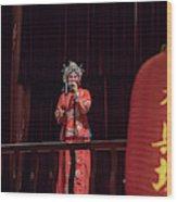 Chinese Opera Singer Onstage Wood Print