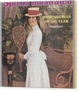 Chris Evert, 1976 Sportswoman Of The Year Sports Illustrated Cover Wood Print