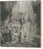 Christ Crucified Between The Two Thieves   The Three Crosses          Wood Print