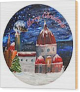 Christmas Greeting In Florence  Wood Print