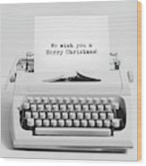 Christmas Wishes Written On An Old Typewriter. Wood Print