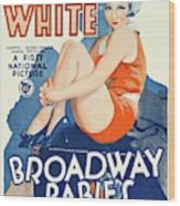 Classic Movie Poster - Broadway Babies Wood Print