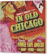 Classic Movie Poster - In Old Chicago Wood Print