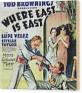 Classic Movie Poster - Where East Is East Wood Print