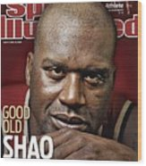 Cleveland Cavaliers Shaquille Oneal Sports Illustrated Cover Wood Print