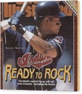 Cleveland Indians Manny Ramirez, 1996 Mlb Baseball Preview Sports Illustrated Cover Wood Print