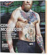 Conor Mcgregor Puts The Fight In Fighting Irish...and The Sports Illustrated Cover Wood Print