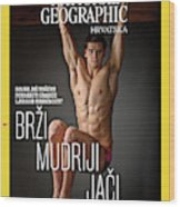 Croatian Cover Of The July 2018 National Geographic Magazine Wood Print