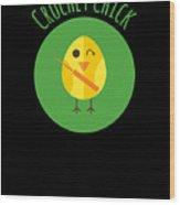 Crochet Chick Wood Print