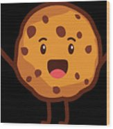 Cute Cookie For Cooke Lovers Men Women And Kids Wood Print