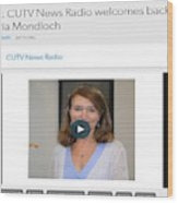 Cutv News Radio Welcomes Back Dr. Victoria Mondloch Wood Print