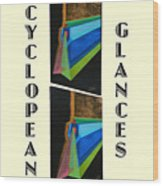 Cyclopean Glances Hermite Wood Print