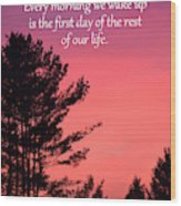 Daily Reminder Wood Print
