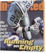 Dallas Cowboys Emmitt Smith... Sports Illustrated Cover Wood Print