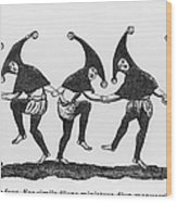 Dance Of The Fools Wood Print