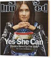 Danica Patrick, Indycar Series Driver Sports Illustrated Cover Wood Print