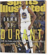 Dawn Of Durant Kd, The Dubs, And The Text That Triggered A Sports Illustrated Cover Wood Print