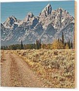 Dirt Road To Tetons Wood Print