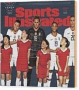Dominate Today, Inspire Tomorrow 2019 Womens World Cup Sports Illustrated Cover Wood Print