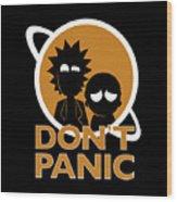 Don't Panic Wood Print