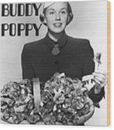 Doris Day Holding Buddy Poppies Wood Print