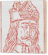 Dracula Or Vlad Tepes, 1491 Woodcut Wood Print