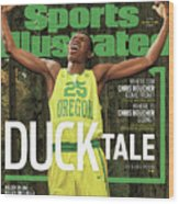 Duck Tale 2016-17 College Basketball Preview Issue Sports Illustrated Cover Wood Print