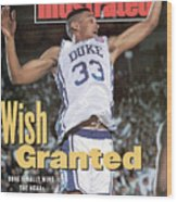 Duke University Grant Hill, 1991 Ncaa National Championship Sports Illustrated Cover Wood Print