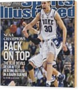 Duke University Jon Scheyer, 2010 Ncaa National Championship Sports Illustrated Cover Wood Print