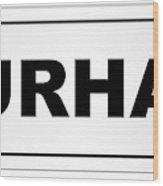 Durham City Nameplate Wood Print