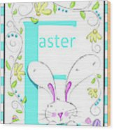 E For Easter Wood Print